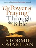 The Power of Praying Through the Bible, Stormie Omartian, 1594152640