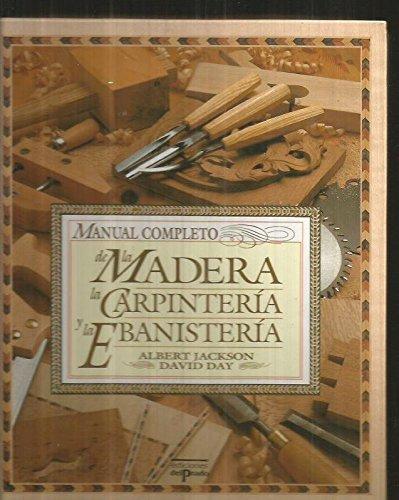 Leer Libro Manual Completo De La Madera La Carpinteria Y
