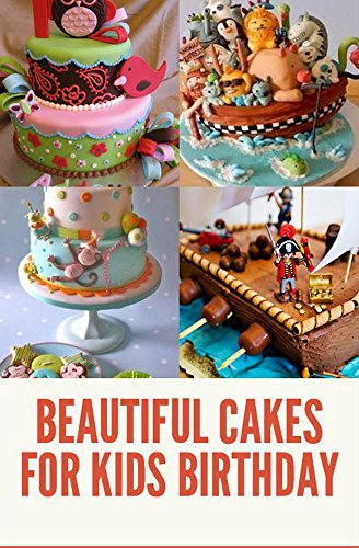 Amazon Com Beautiful Cakes For Kids Birthday Ebook Dens Alabet