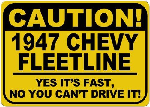 1947 47 CHEVY FLEETLINE Caution Its Fast Aluminum Caution...