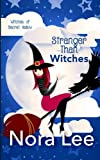 img - for Stranger Than Witches (Witches of Secret Hallow) (Volume 3) book / textbook / text book