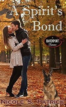 A Spirit's Bond (Havenport Romance) by [Patrick, Nicole S.]