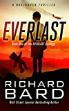 Book cover image for Everlast: A Brainrush Thriller (Brainrush Series Book 4)