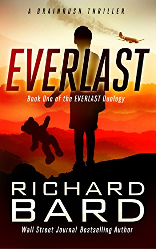 Everlast, a BRAINRUSH Thriller: Book One of the Everlast Duology
