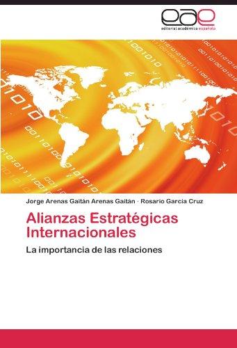 Alianzas Estrategicas Internacionales Pdf Download Arenas