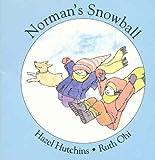 Norman's Snowball, Hazel J. Hutchins, 155037494X