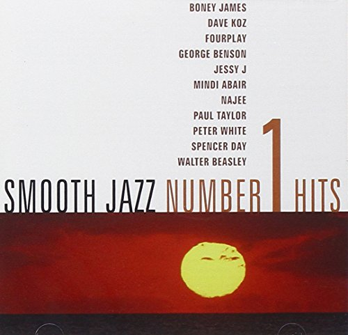 Smooth Jazz #1 Hits (Best Smooth Jazz Artists)