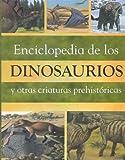 Enciclopedia de los Dinosaurios, John Malam, 1405433752