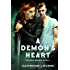 A Demon's Heart (Demons Hearts Book 1)