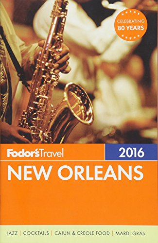 Fodor's New Orleans 2016 (Full-color Travel Guide) (Map Of The Garden District In New Orleans)