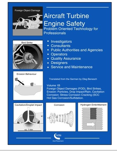 Aircraft Turbine Engine Safety Volume 1B: Problem Oriented Technology for Professionals pdf