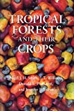 img - for Tropical Forests and Their Crops (Comstock Book) book / textbook / text book