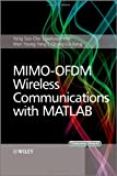 MIMO-OFDM Wireless Communications with MATLAB, Yong Soo Cho and Jaekwon Kim, 0470825618