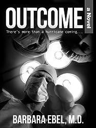 Outcome, a Novel (English Edition)