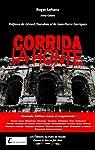 Corrida la honte - 2e édition revue et augmentée: Les dessous de la tauromachie par Lahana