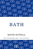Bath, Edith Sitwell, 1448200636