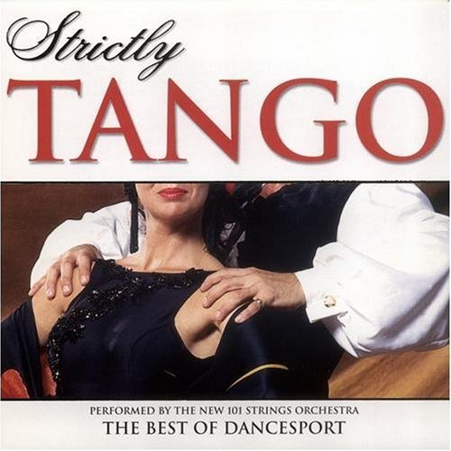 101 Strings Orchestra - Strictly Tango - Zortam Music