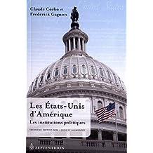 États-Unis d'Amérique (Les), t. 02 [ancienne édition]: Institutions politiques (Les)