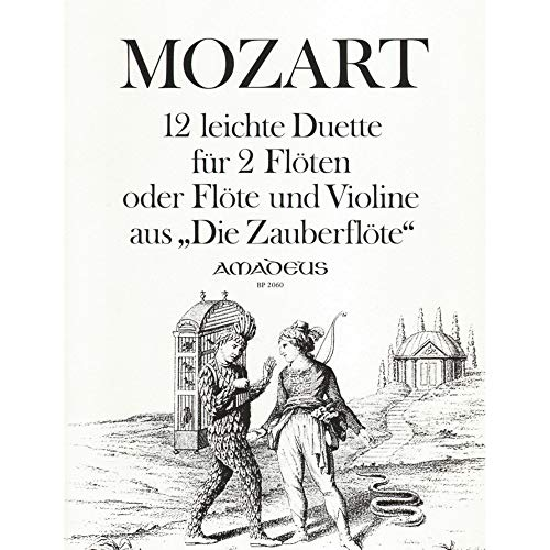 Mozart, W.A - 12 Duets from The Magic Flute - Flute and Violin (or Two Flutes) - revised ()