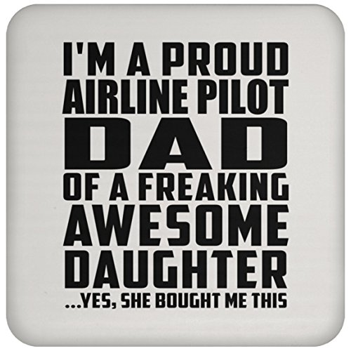 (Dad Coaster Proud Airline Pilot Dad of Awesome Daughter - Drink Coaster Non Slip Cork Back Protective Mat Best Gag Gift Idea for Father B-Day Birthday Christmas from Daughter Kid)