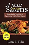 A Feast For All Seasons: Strategies For Surviving