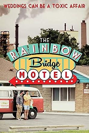 Amazon.com: The Rainbow Bridge Motel: Scott Rubin, J ...