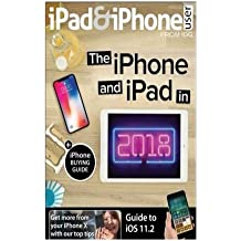 Ipad and Iphone User Guide 2018: Ipad and Iphone User Guide 2018