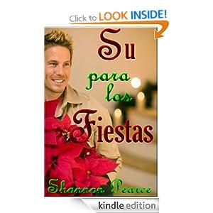 Su para las Fiestas (Spanish Edition) Shannon Pearce