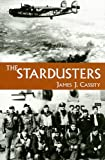 The Stardusters, James J. Cassity, 0533152747