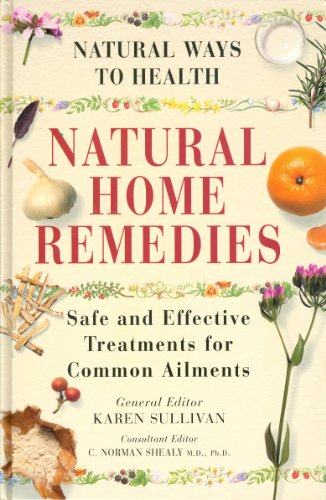 Natural Home Remedies: Safe and Effective Treatments for Common - Remedies Effective