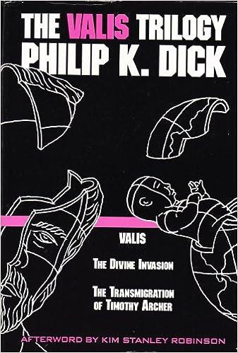 Phillip K Dick Valis