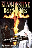 Klan-Destine Relationships, Daryl Davis, 0882821598