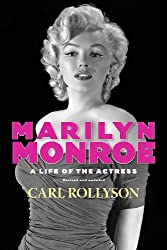 Marilyn Monroe: A Life of the Actress
