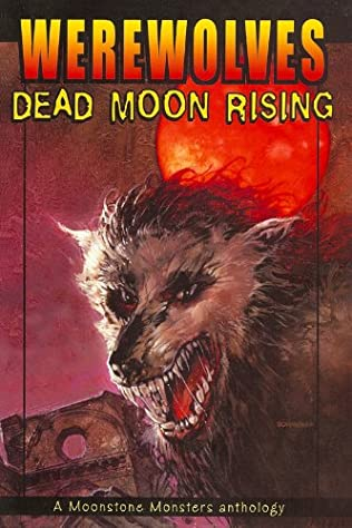 book cover of Werewolves: Dead Moon Rising