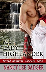 My Lady Highlander (Kilted Athletes Through Time Book 1)