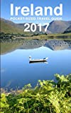 img - for Ireland Pocket-Sized Travel Guide 2017 book / textbook / text book
