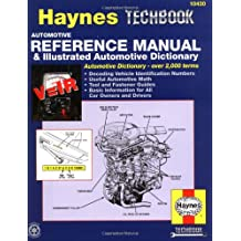 Haynes Automotive Reference Manual and Illustrated Automotive Dictionary