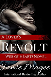 A Lover's Revolt (See Book 6)