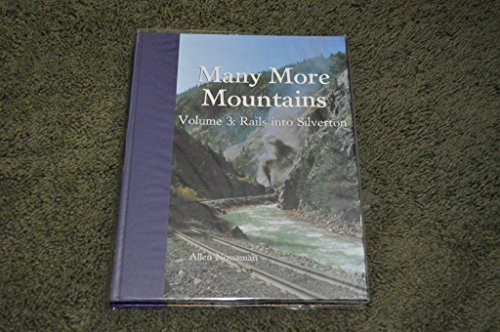 many-more-mountains-rails-into-silverton-by-allen-nossaman-1998-08-02