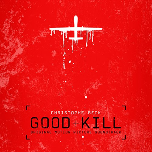 Good Kill (2014) Movie Soundtrack