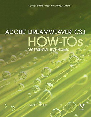 Adobe Dreamweaver CS3 How-Tos: 100 Essential Techniques -
