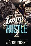 For the Love of the Hustle 2, Shaunta'e Howard, 1497374928