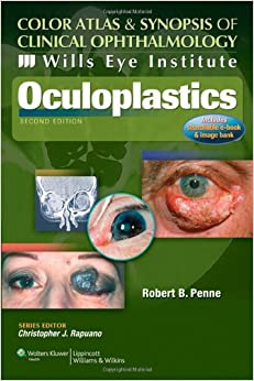 Wills Eye Institute - Oculoplastics (Color Atlas And Synopsis Of Clinical Ophthalmology) Download.zip