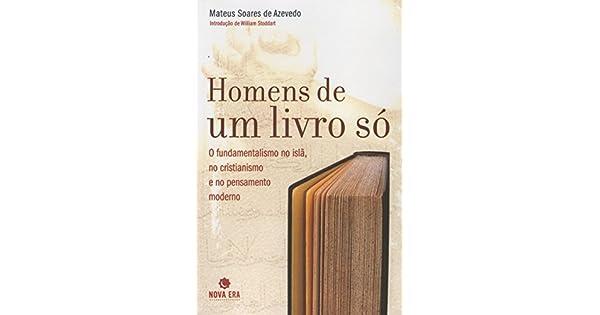 940ff1798 HOMENS DE UM LIVRO SÓ - 9788577012831 - Livros na Amazon Brasil