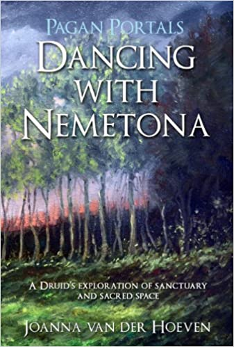 Book Pagan Portals - Dancing with Nemetona: A Druid's exploration of sanctuary and sacred space