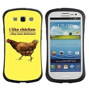 Hybrid Anti-Shock Bumper Case for Samsung Galaxy S3 / I Like Chicknes