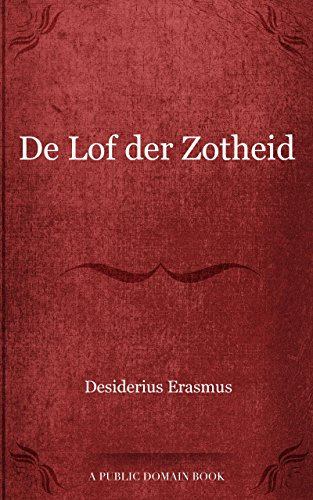 Citaten Uit Lof Der Zotheid : Download de lof der zotheid book pdf audio id ltc v