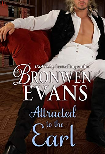 Attracted to the Earl (Imperfect Lords Book 3) by [Evans, Bronwen]