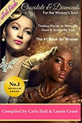 Chocolate and Diamonds for the Woman's Soul: Timeless Treasures to Warm the Heart and Soothe the Soul (Volume 1) Paperback