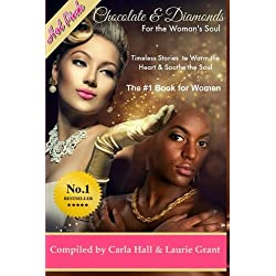 Chocolate and Diamonds for the Woman's Soul: Timeless Treasures to Warm the Heart and Soothe the Soul (Volume 1)